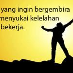 Kumpulan Kata Mutiara Motivasi Semangat Kerja
